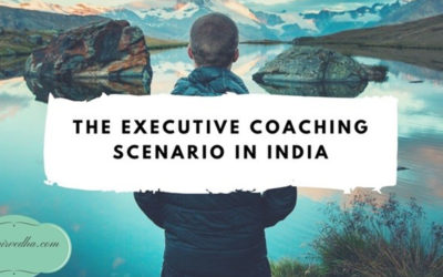 The Executive Coaching Scenario in India
