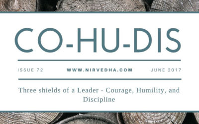 Three shields of a Leader – Courage, Humility, and Discipline