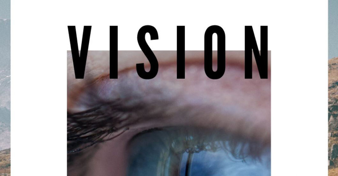 Building an Energizing Personal Vision – See your Dream come True
