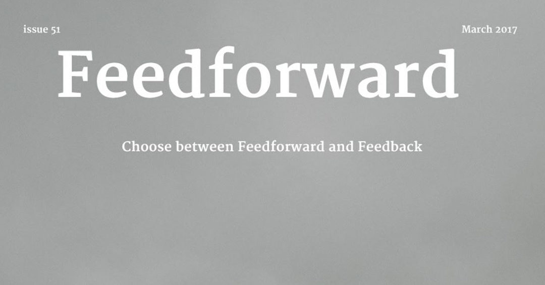 Choose between Feedforward and Feedback
