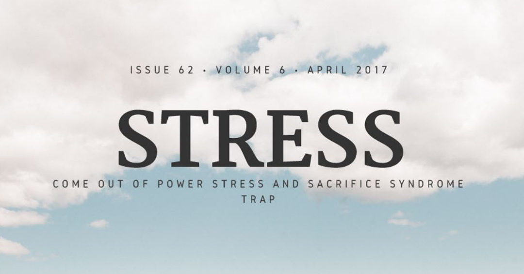Come out of Power Stress and Sacrifice Syndrome trap
