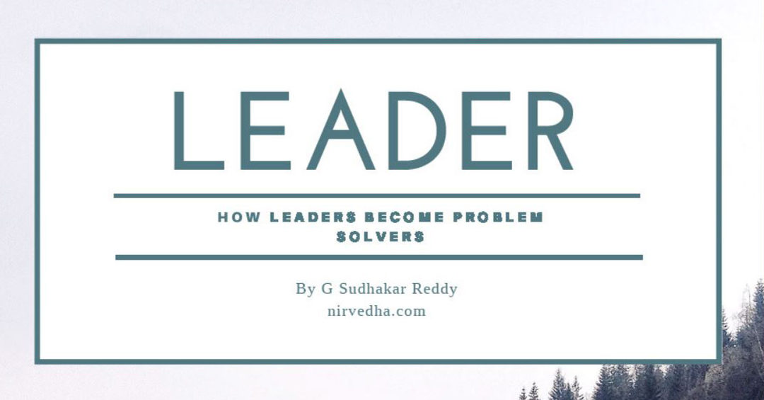 How leaders become problem solvers