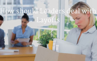 How should Managers deal with Layoffs