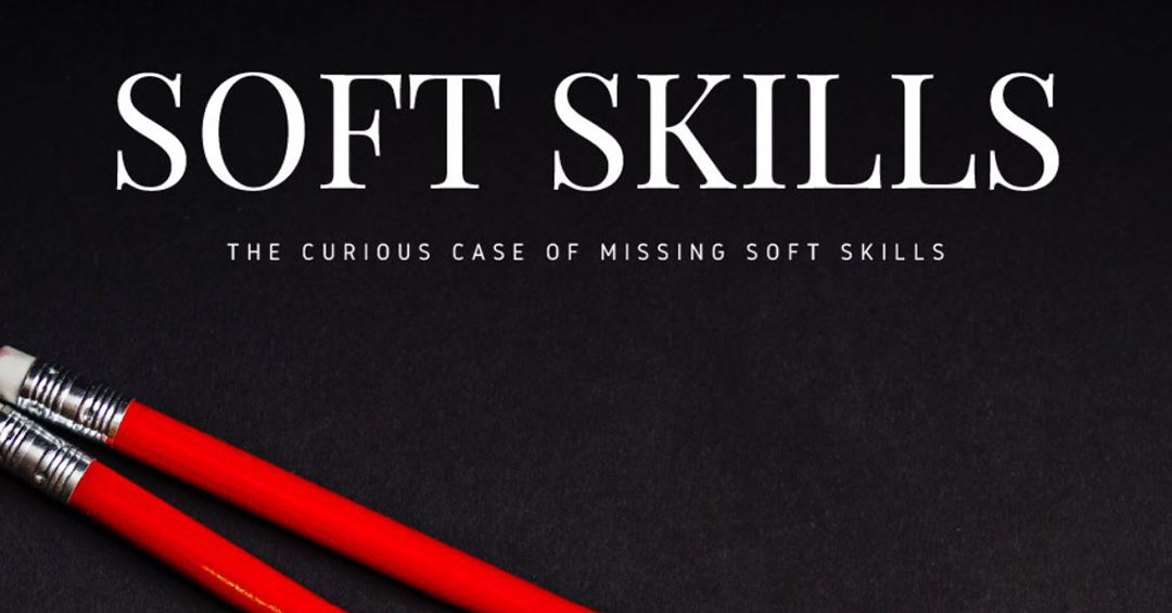 The curious case of missing soft skills